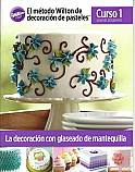 The Wilton Method of Cake Decorating Book Course 1 - Spanish Edition